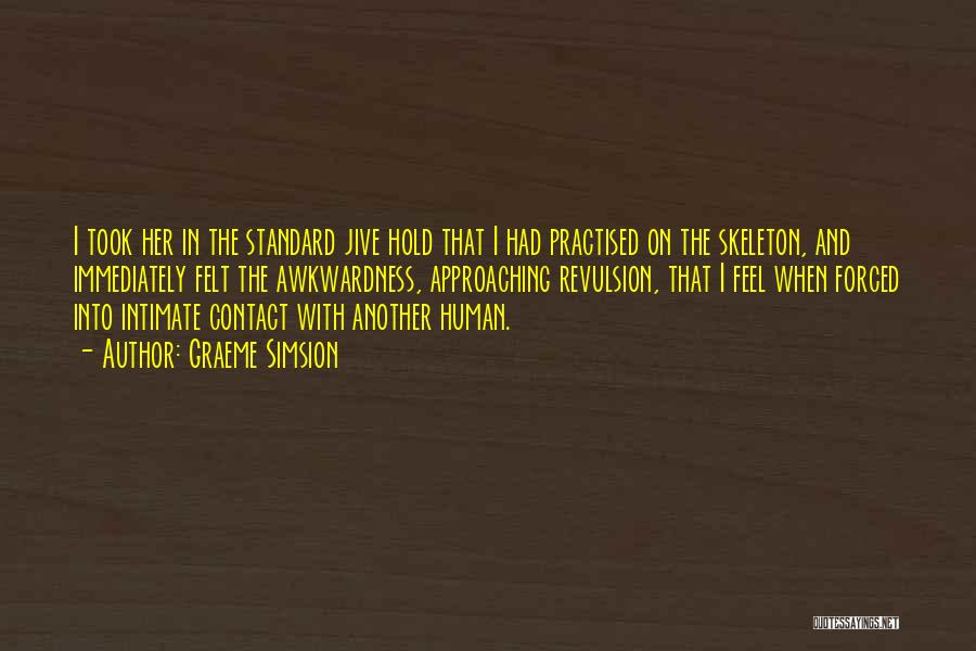 Graeme Simsion Quotes 911048