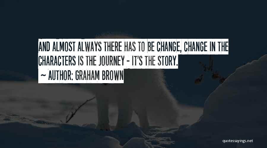 Graham Brown Quotes 1028125