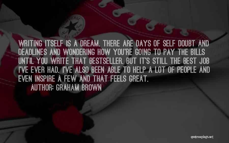 Graham Brown Quotes 1652937