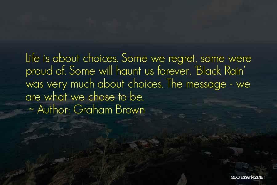 Graham Brown Quotes 370844