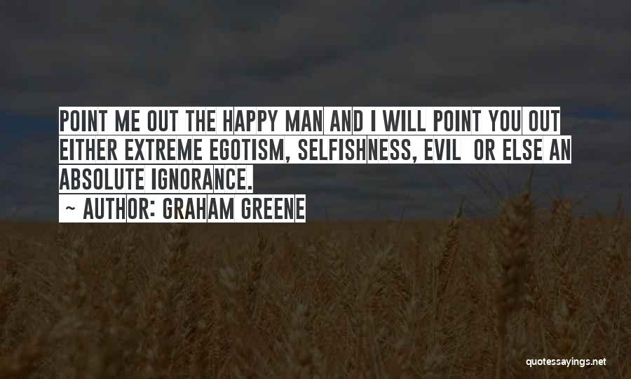 Graham Greene Quotes 1080089