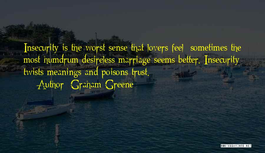 Graham Greene Quotes 1578920