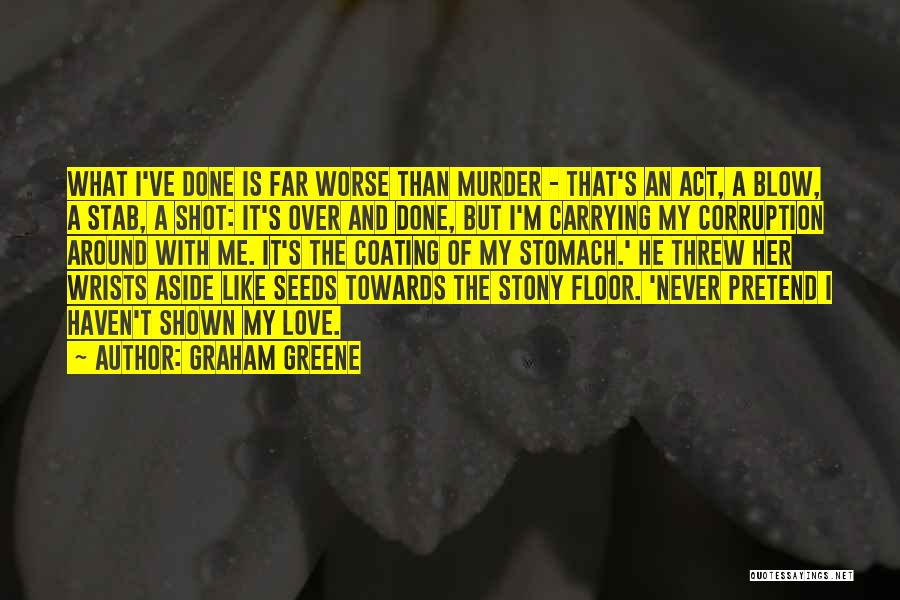 Graham Greene Quotes 1601544