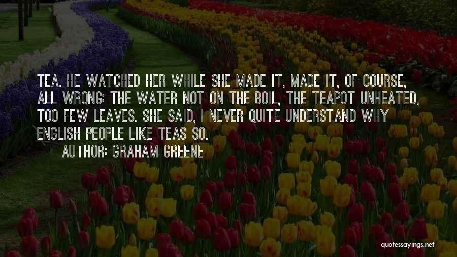 Graham Greene Quotes 1697423