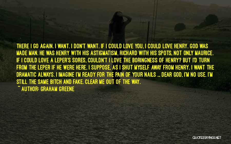 Graham Greene Quotes 2204976
