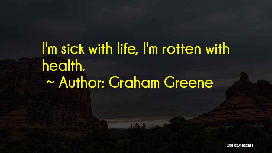 Graham Greene Quotes 2224414