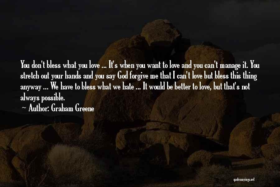 Graham Greene Quotes 225649