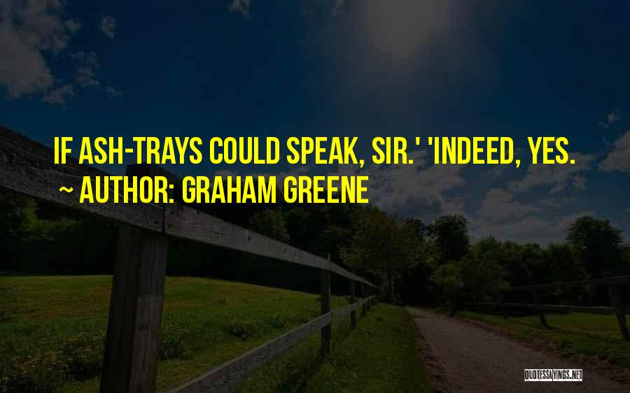 Graham Greene Quotes 232802