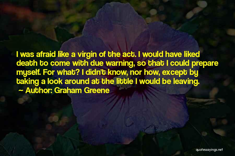 Graham Greene Quotes 688398
