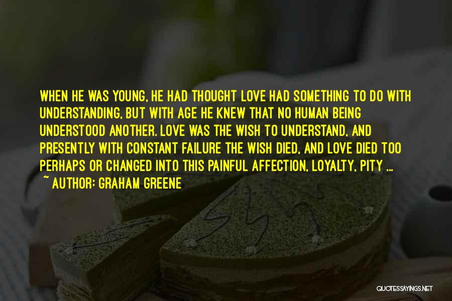 Graham Greene Quotes 786524