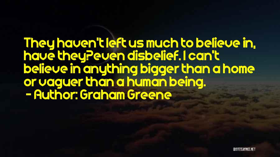 Graham Greene Quotes 997382