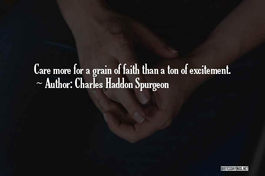 Grain Quotes By Charles Haddon Spurgeon