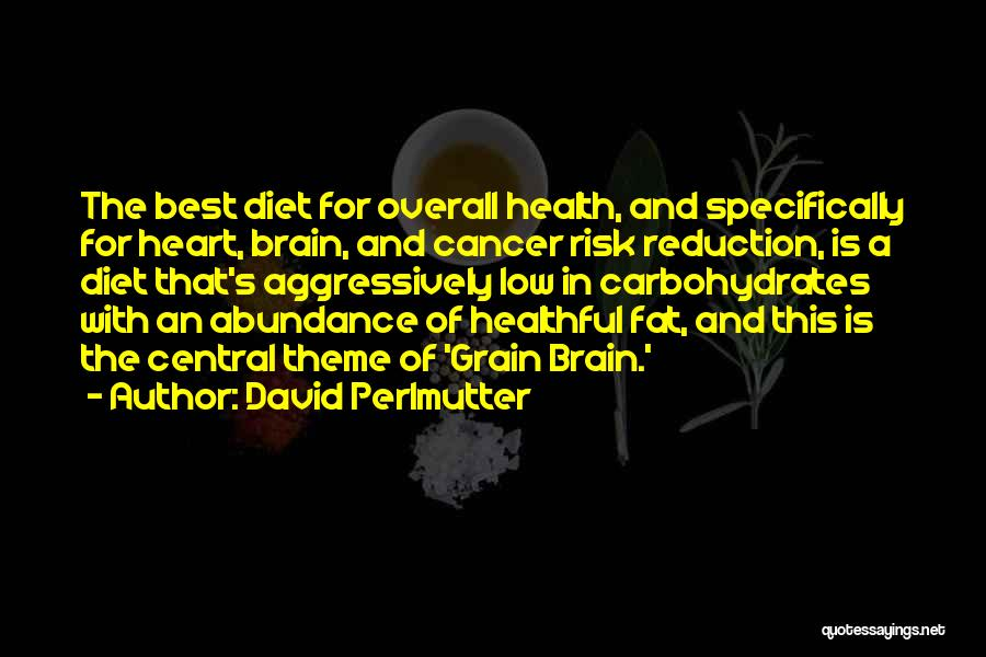 Grain Quotes By David Perlmutter
