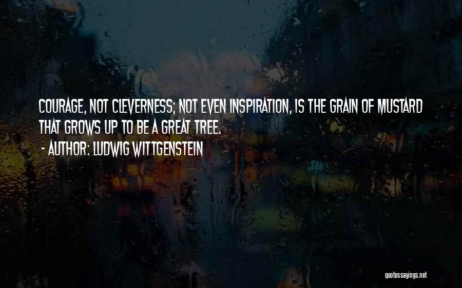 Grain Quotes By Ludwig Wittgenstein