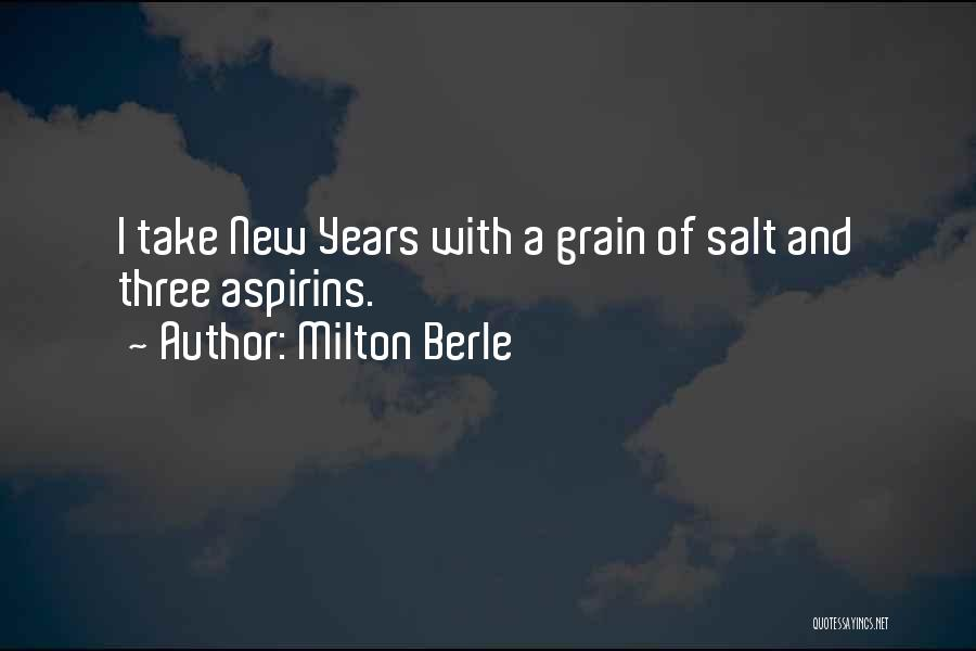 Grain Quotes By Milton Berle