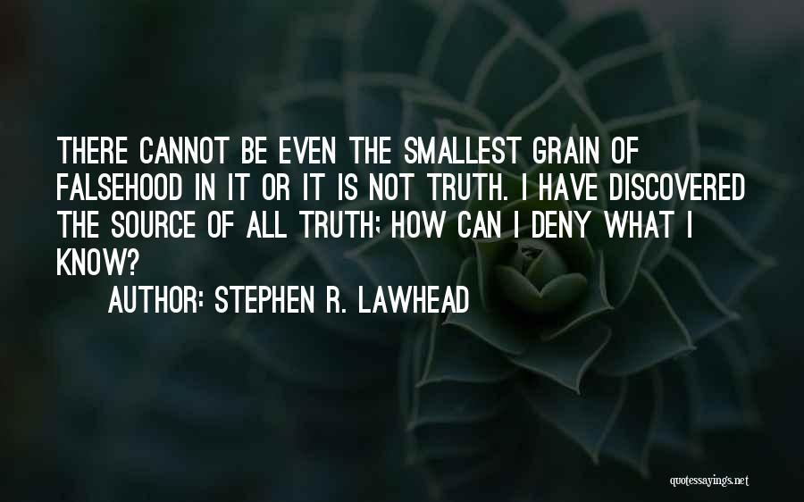 Grain Quotes By Stephen R. Lawhead