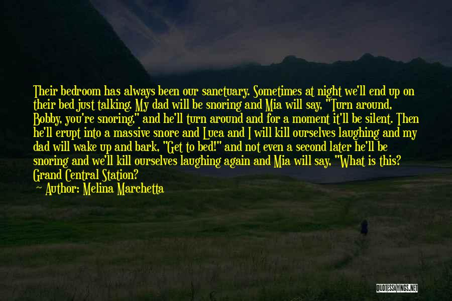 Grand Dad Quotes By Melina Marchetta