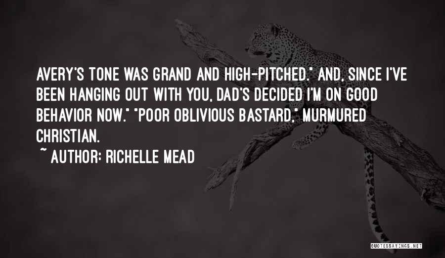 Grand Dad Quotes By Richelle Mead