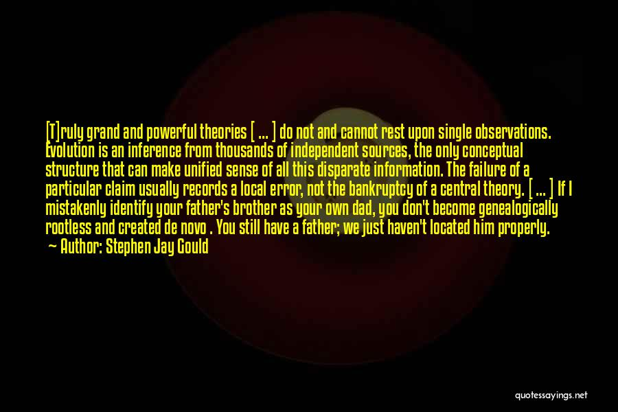 Grand Dad Quotes By Stephen Jay Gould