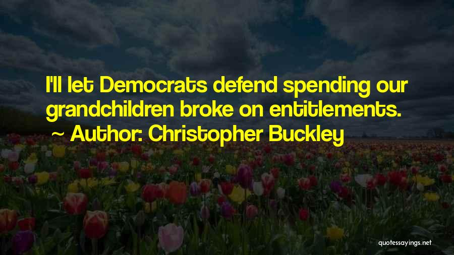 Grandchildren Quotes By Christopher Buckley