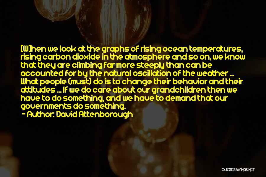 Grandchildren Quotes By David Attenborough