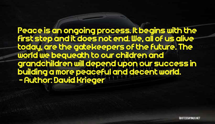 Grandchildren Quotes By David Krieger
