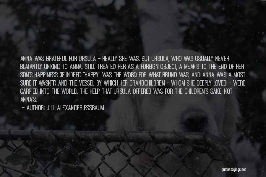 Grandchildren Quotes By Jill Alexander Essbaum