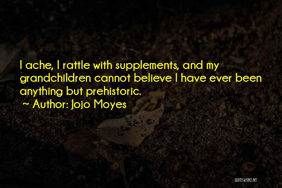 Grandchildren Quotes By Jojo Moyes