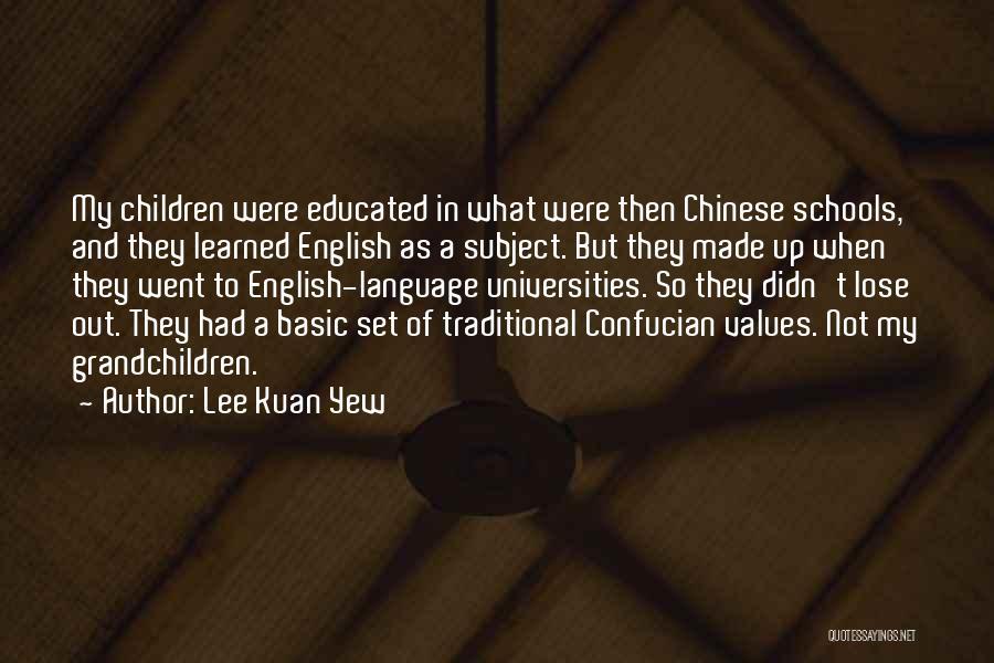 Grandchildren Quotes By Lee Kuan Yew