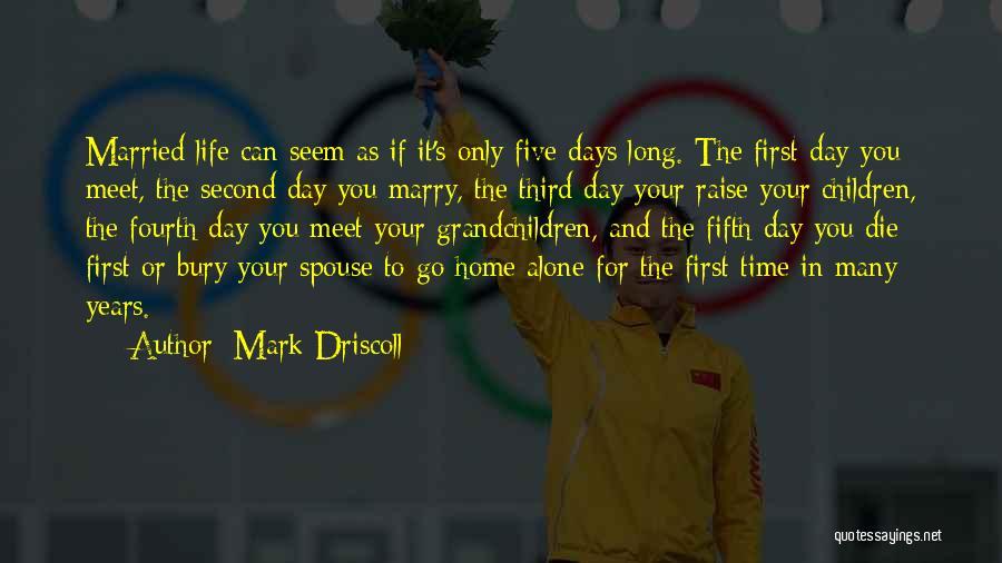 Grandchildren Quotes By Mark Driscoll