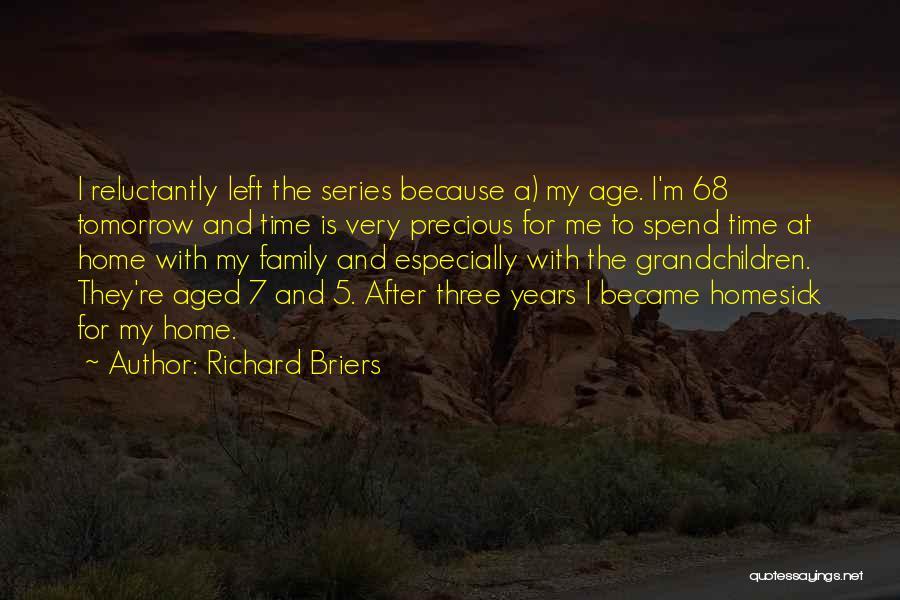 Grandchildren Quotes By Richard Briers