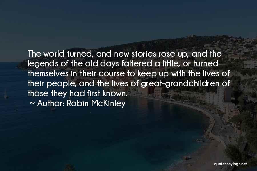 Grandchildren Quotes By Robin McKinley