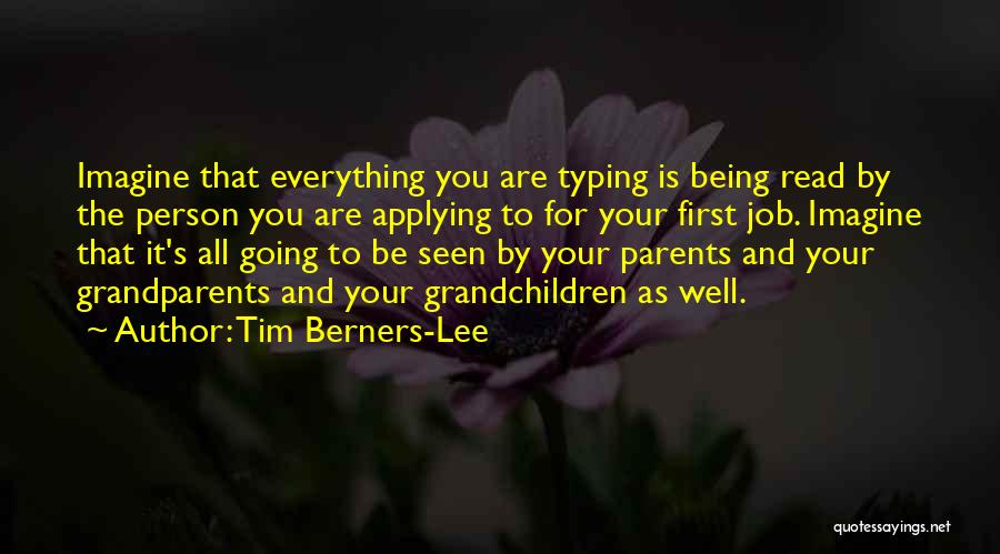 Grandchildren Quotes By Tim Berners-Lee