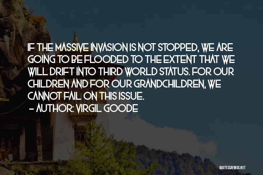 Grandchildren Quotes By Virgil Goode