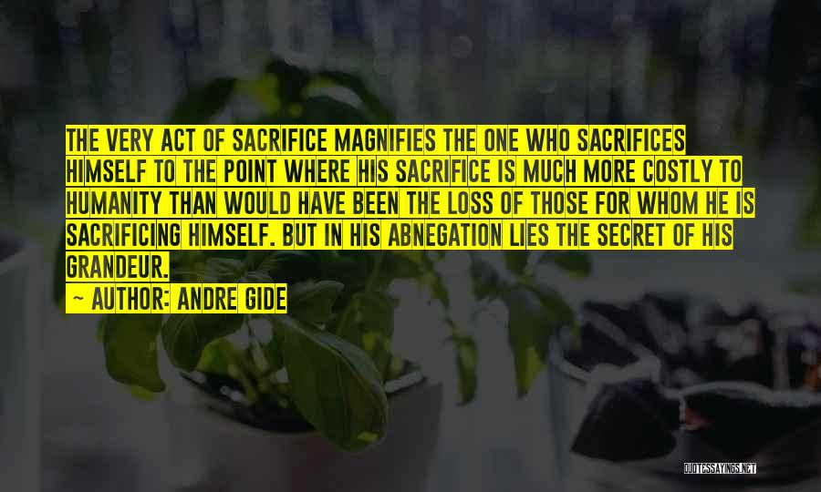 Grandeur Quotes By Andre Gide