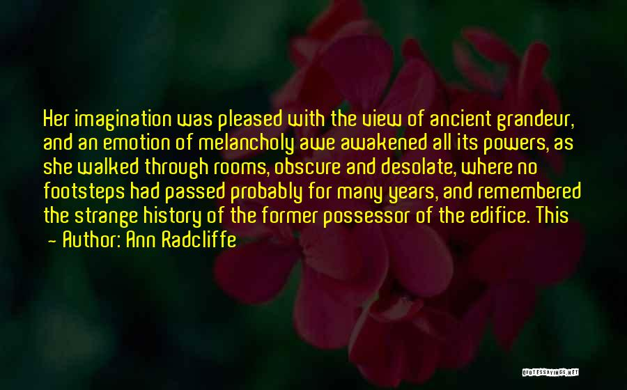 Grandeur Quotes By Ann Radcliffe