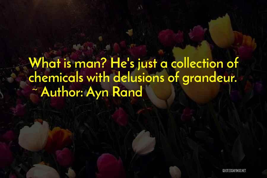 Grandeur Quotes By Ayn Rand