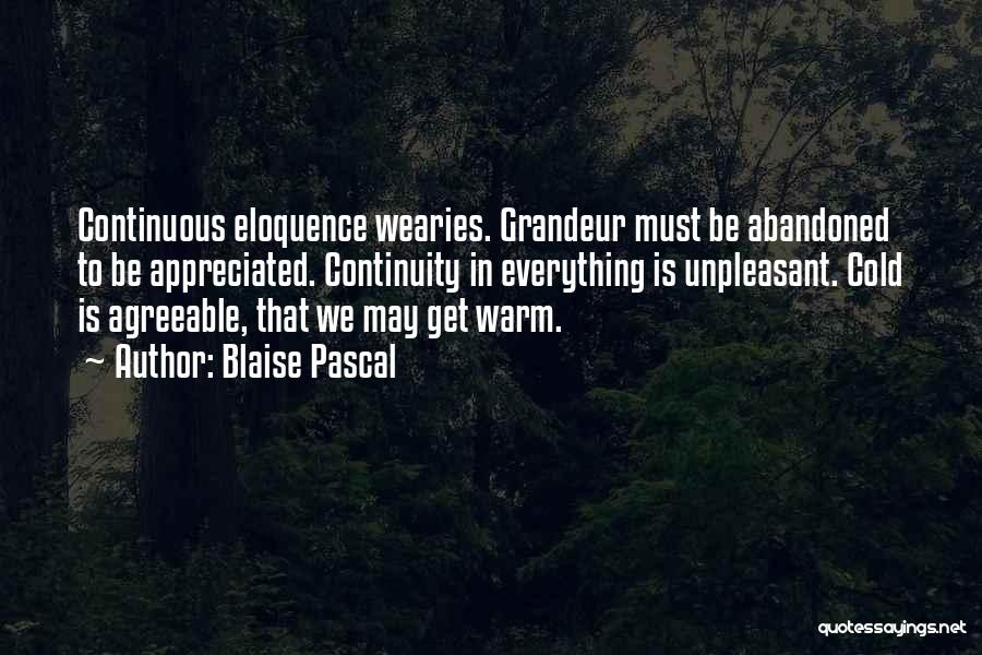 Grandeur Quotes By Blaise Pascal