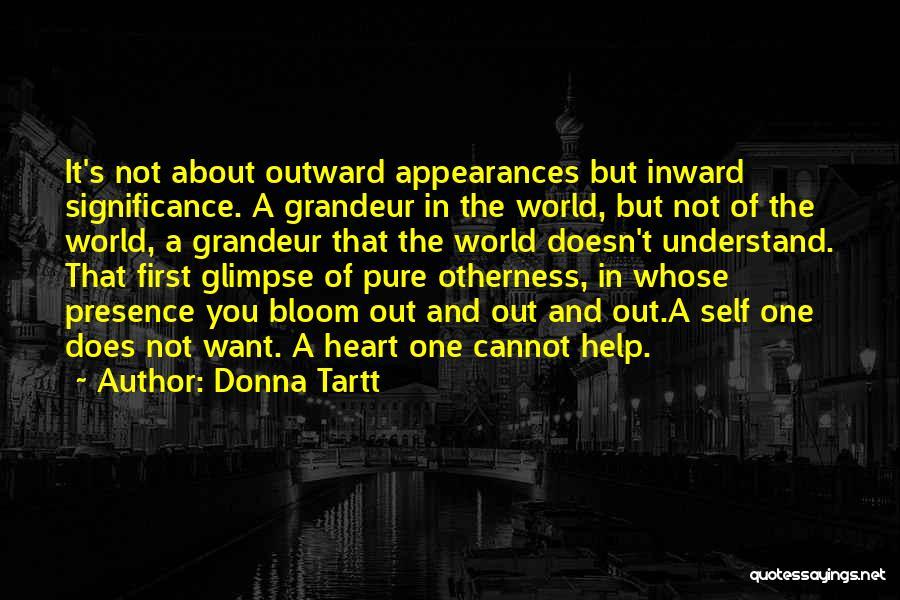 Grandeur Quotes By Donna Tartt