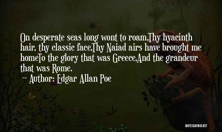 Grandeur Quotes By Edgar Allan Poe