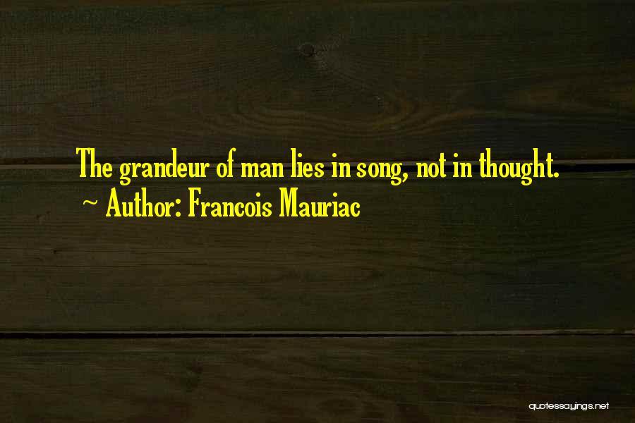 Grandeur Quotes By Francois Mauriac