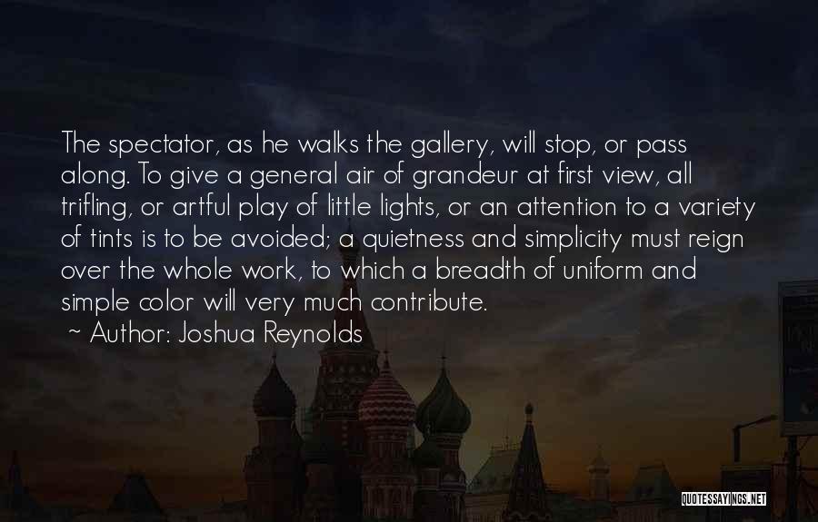 Grandeur Quotes By Joshua Reynolds