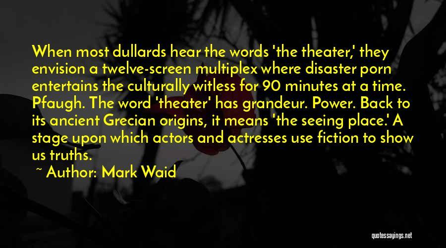 Grandeur Quotes By Mark Waid