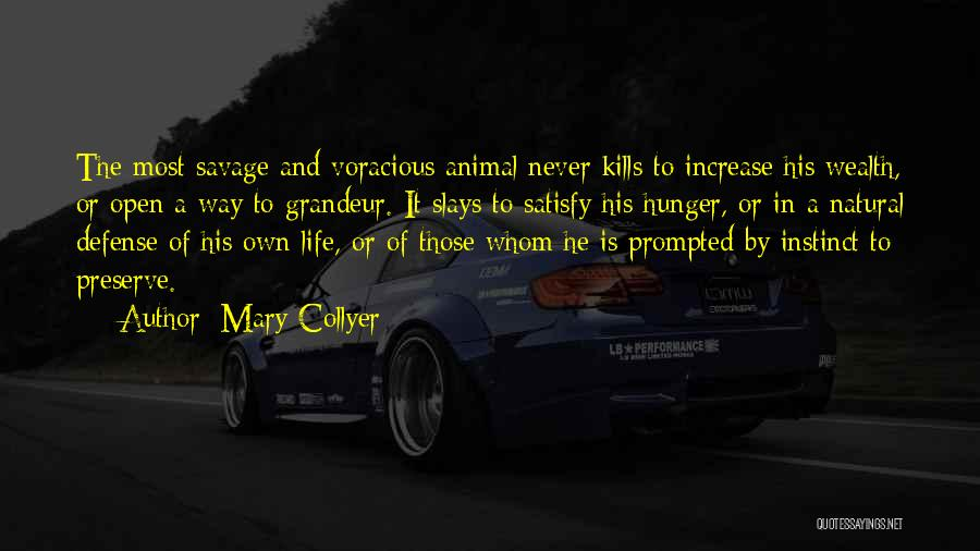 Grandeur Quotes By Mary Collyer