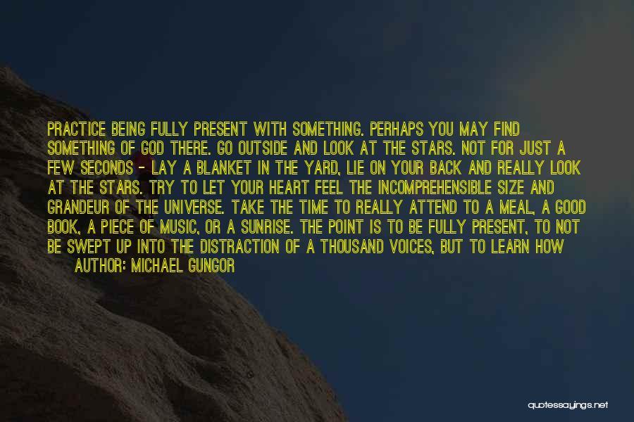Grandeur Quotes By Michael Gungor