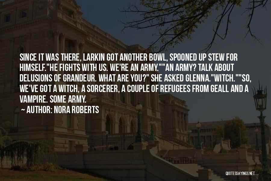Grandeur Quotes By Nora Roberts
