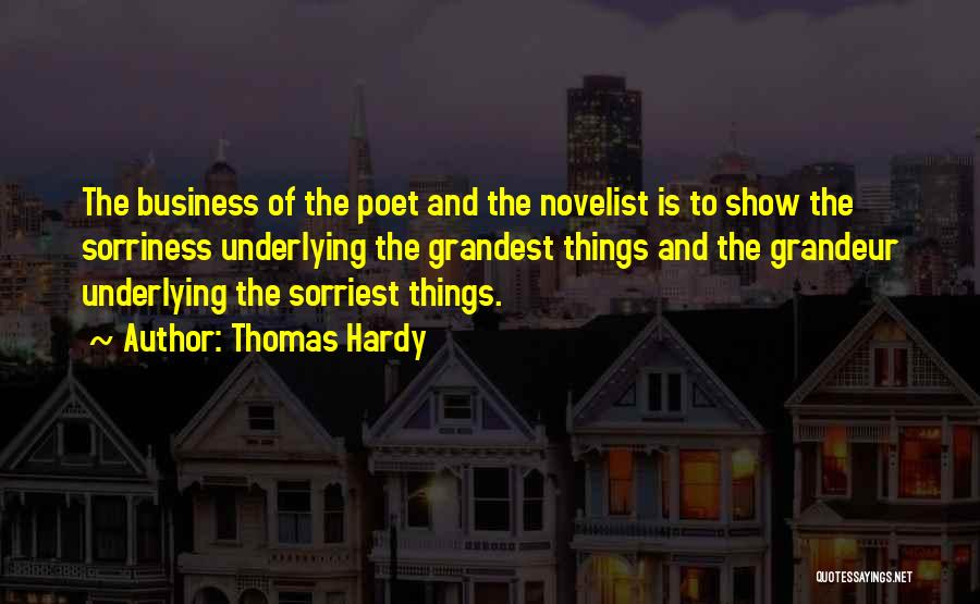 Grandeur Quotes By Thomas Hardy