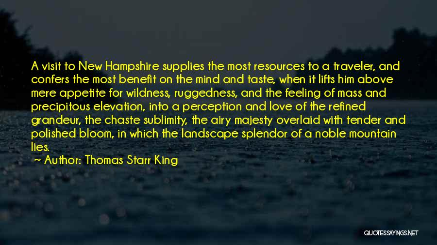 Grandeur Quotes By Thomas Starr King