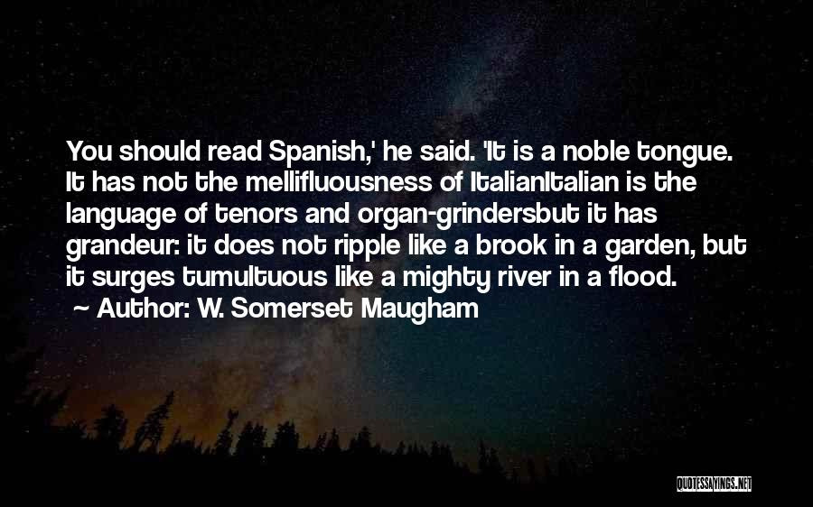 Grandeur Quotes By W. Somerset Maugham