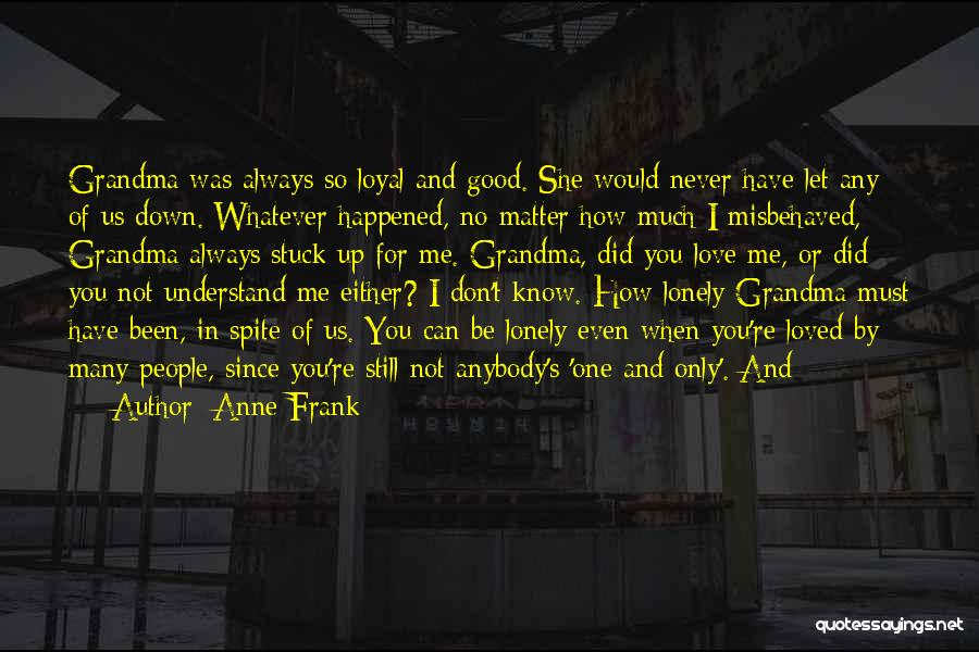 Grandma Quotes By Anne Frank